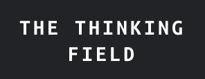 thethinkingfield